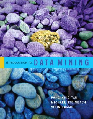 Data Mining By Tan, Pang-Ning/ Steinbach, Michael/ Kumar, Vipin