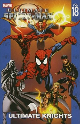 Ultimate Spider-man 18 By Bendis, Brian Michael
