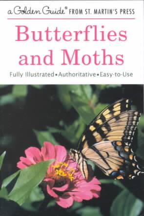 Butterflies and Moths By Mitchell, Robert T./ Zim, Herbert Spencer/ Durenceau, Andrew (ILT)/ Mitcher, Robert T.