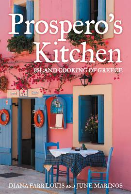 Prospero's Kitchen By Louis, Diana Farr/ Marinos, June